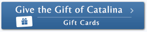 Give the gift of Catalina
